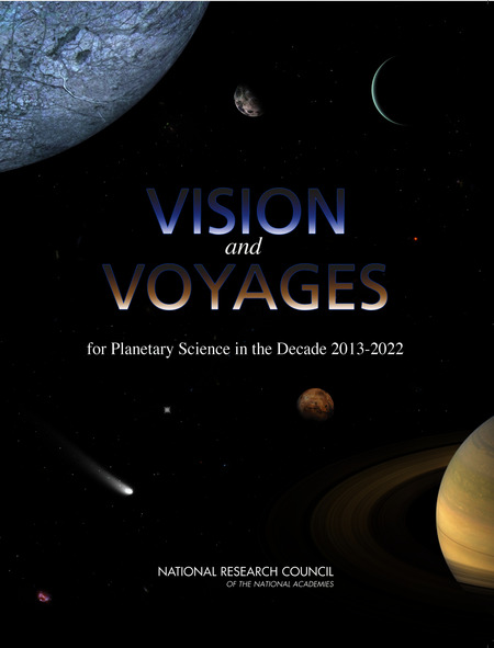 Cover of the Decadal Survey: Visions and Voyages for Planetary Science in the Decade 2013-2022, National Research Council of the National Academies
